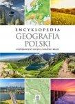Encyklopedia Geografia Polski Najpiękniejsze miejsca naszego kraju