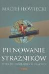 Pilnowanie strażników Maciej Iłowiecki
