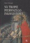 Na tropie Pierwszego Inkwizytora Mario Moiraghi