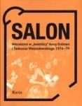 Salon Niezależni w świetlicy Anny Erdman i Tadeusza Walendowskiego 1976-1979