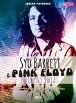 Syd Barrett i Pink Floyd Mroczny świat Julian Palacios