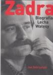 Zadra Biografia Lecha Wałęsy Jan Skórzyński (oprawa twarda)