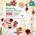 Biżuteria aplikacje dekoracje 100 modnych wzorów Ozdoby z koralików Amanda Brooke Murr-Hinson