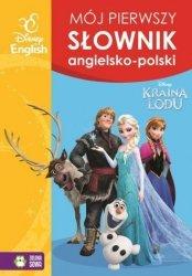 Mój pierwszy słownik obrazkowy angielsko-polski Kraina Lodu (oprawa miękka)