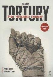 Tortury Ofiary prześladowcy świadkowie John Conroy