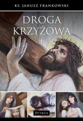 Droga krzyżowa ks Janusz Frankowski