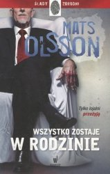 Wszystko zostaje w rodzinie Mats Olsson