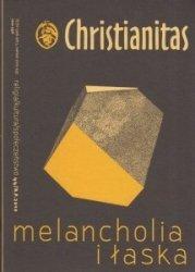Christianitas nr 44 Melancholia i łaska