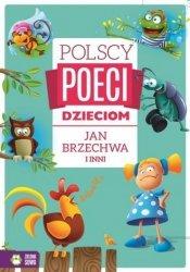Polscy poeci dzieciom Jan Brzechwa i inni