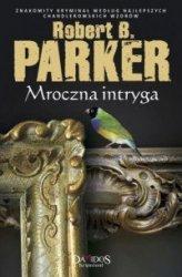 Mroczna intryga Robert B Parker