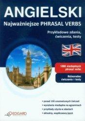 Angielski Najważniejsze Phrasal Verbs Przykładowe zdania, ćwiczenia, testy