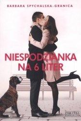 Niespodzianka na 6 liter Barbara Spychalska-Granica