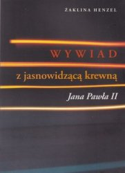 Wywiad z jasnowidzącą krewną Jana Pawła II Żaklina Henzel