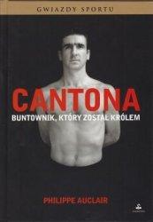 Cantona Buntownik, który został królem Philippe Auclair