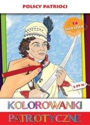 Polscy patrioci Kolorowanka patriotyczna
