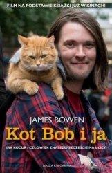 Kot Bob i ja Jak kocur i człowiek znaleźli szczęście na ulicy James Bowen