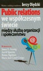 Public relations we współczesnym świecie: między służbą organizacji i społeczeństwu
