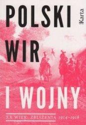Polski wir I wojny XX wiek Zbliżenia 1914-1918