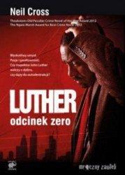 Luther Odcinek zero Neil Cross