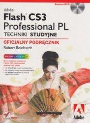 Adobe Flash CS3 Professional PL Techniki studyjne Oficjalny podręcznik +CD Robert Reinhardt
