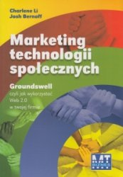 Marketing technologii społecznych Charlene Li, Josh Bernoff