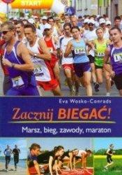 Zacznij biegać Marsz, bieg, zawody, maraton Eva Wosko-Conrads