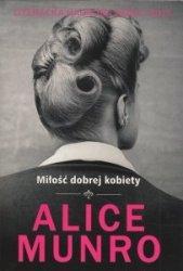Miłość dobrej kobiety Alice Munro