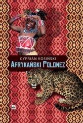 Afrykański Polonez Cyprian Kosiński