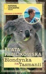 Blondynka na Tasmanii Beata Pawlikowska