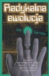 Radykalna ewolucja Joel Garreau