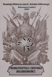 Mars 13 Problematyka i historia wojskowości Komisja Historyczna b. Sztabu Głównego
