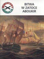 Bitwa w zatoce Aboukir Miniatury morskie nr 4 Gabriel Szala