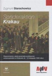Sonderaktion Krakau Wspomnienia z akcji przeciwko profesorom uniwersyteckim w Krakowie (6-10 listopada 1939 roku) Zygmunt Starachowicz