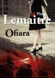 Ofiara Pierre Lemaitre