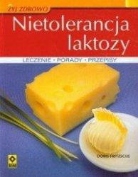 Nietolerancja laktozy Przyczyny leczenie zapobieganie Doris Fritzsche
