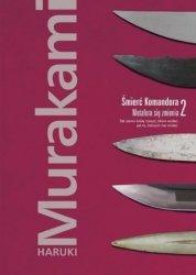 Śmierć Komandora Tom 2 Metafora się zmienia Haruki Murakami