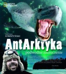 AntArktyka Podwodne zauroczenie Bartosz Stróżyński
