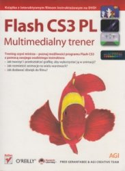 Flash CS3 PL Multimedialny trener Fred Gerantabee AGI Creative Team