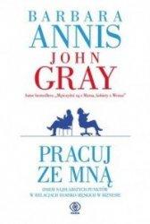 Pracuj ze mną Barbara Annis, John Gray