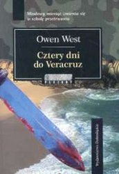 Cztery dni do Veracruz Owen West
