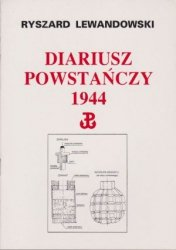 Diariusz powstańczy 1944 Ryszard Lewandowski