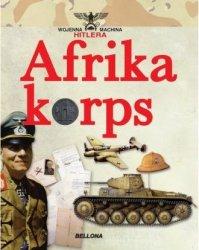 Afrika Korps Seria: Wojenna machina Hitlera Juan Vazquez Garcia