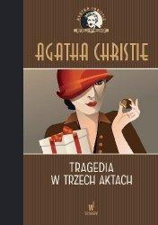 Tragedia w trzech aktach Kolekcja kryminałów nr 41 Agatha Christie