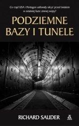 Podziemne bazy i tunele Richard Sauder