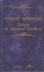 Dzieje w Koronie Polskiej Łukasz Górnicki