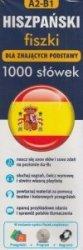 Hiszpański Fiszki 1000 słówek dla znających podstawy