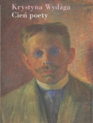 Cień poety Krystyna Wydżga