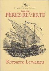 Korsarze Lewantu Arturo Perez-Reverte