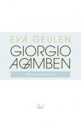 Giorgio Agamben Wprowadzenie Eva Geulen