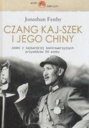 Czang Kaj-Szek i jego Chiny Jonathan Fenby